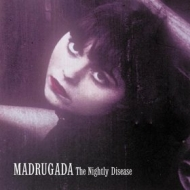 Madrugada | The Bightly Disease