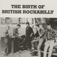 AA.VV. Rockabilly | The Birth Of British Rockabilly