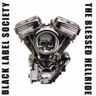Black Label Society| The Blessed Hellride