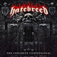 Hatebreed | The Concrete Confessional
