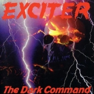 Exciter | The Dark Command