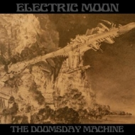 Electric Moon| The Doomsday Machine