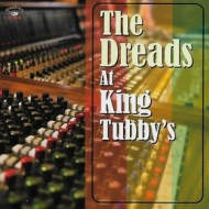 AA.VV. Reggae | The Dreads At King Tubby's