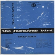 Parker Charlie | The Fabulous Bird