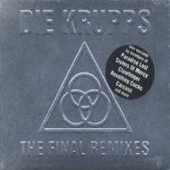 Die Krupps| The Final Remixes