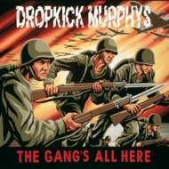 Dropkick Murphys | The gang's All Here