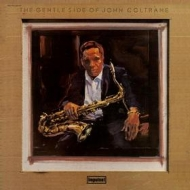 Coltrane John| The Gentle Side Of