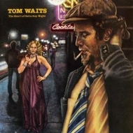 Waits Tom | The Heart Of Saturday Night