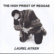 Aitken Laurel | The High Priest Of Reggae