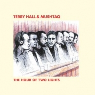 Hall Terry & Mushtaq | The Hour Of Two Lights