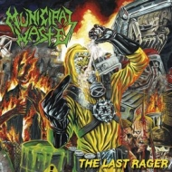 Municipal Waste | The Last Rager
