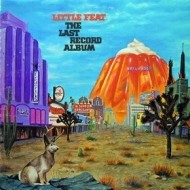 Little Feat | The Last Record Album