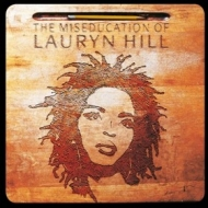 Hill Lauryn | The Miseducation Of