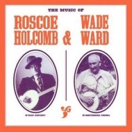 Holcomb Roscoe | The Music Of