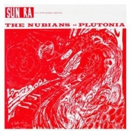 Sun Ra | The Nubians Of Plutonia