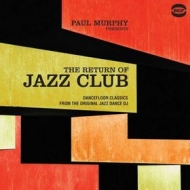 Murphy Paul | The Return Of Jazz Club