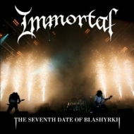 Immortal | The Seventh Date Of Blashyrkh