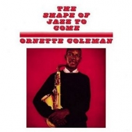Coleman Ornette | The Shape Of Jazz To Come