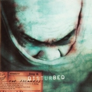 Disturbed | The Sickness