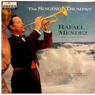 Mendez Rafael | The Singing Trumpet