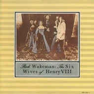Wakeman Rick | The Six Wives Of Henry VIII