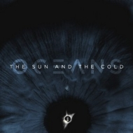 Oceans | The Sun And The Cold