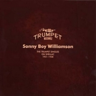 Williamson Sonny Boy | The Trumpet Singles On Shellac - 1951 - 1958