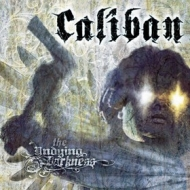 Caliban| The Undying Darkness
