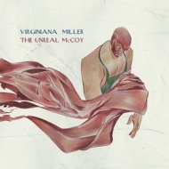 Virginiana Miller | The Unreal McCoy