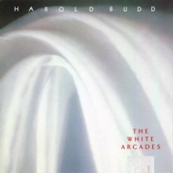 Budd Harold | The White Arcades