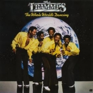 Trammps| The Whole World's Dancing