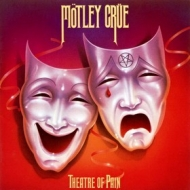 Motley Crue | Theatre Of Pain