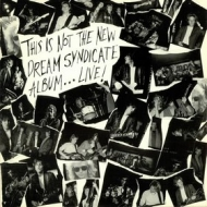 Dream Syndicate| This Is Not the New Album ... Live