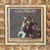 Colosseum | Those Who Are About To Die Salute You