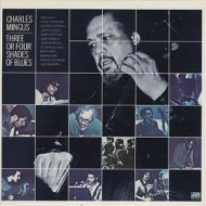 Mingus Charles| Three Or Four Shades Of Blues