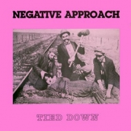 Negative Approach | Tie Down