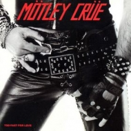Motley Crue | Too Fast For Love