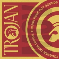 AA.VV. Reggae | Tougher Than Tough: Trojan Rude Boys Sounds