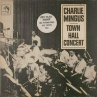 Mingus Charlie | Town Hall Concert