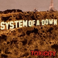 System Of A Down | Toxicity