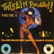 AA.VV. Twistin | Twistin Rumble!! Volume 05