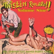 AA.VV. Twistin | Twistin Rumble!! Volume 09