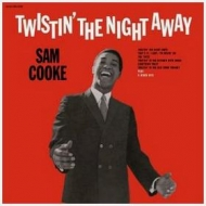 Cooke Sam | Twistin' The Night Away