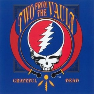Grateful Dead| Two from The Vault