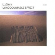 Liz Story| Unaccountable effect