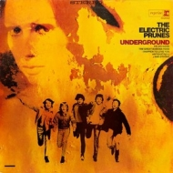 Electric Prunes| Underground