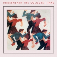 Inxs | Underneath The Colours