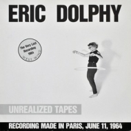Dolphy Eric | Unrealized Tapes