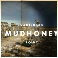 Mudhoney| Vanishing Point