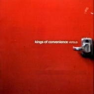 Kings Of Convenience | Versus